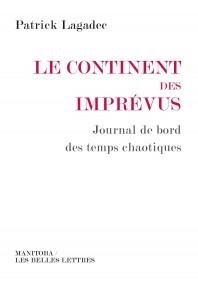 Patrick Lagadec Le continent des imprévus